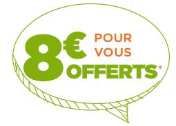 8€ offerts pour vous, par ami parrainé