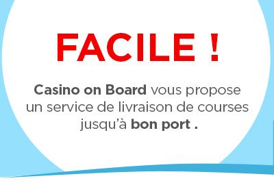 Casino on Bord : service de livraison de courses au port !
